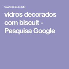 vidros decorados com biscuit - Pesquisa Google
