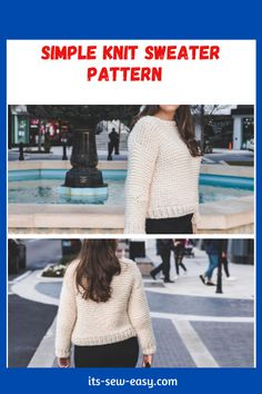 Just because you pick up a simple and quick to knit pattern doesn't mean it has to be tacky and boring. This simple knit sewing pattern is proof that simple knitting patterns can also be elegant and fashionable. In as little as a weekend, you can whip this baby up ready for you to wear when dropping the kids off to school on Monday. there is a full video tutorial that you can refer to. #sewaterpatterns#knitsewaterpatterns#knittingpatterns#easysewaterpatterns#easyknittingpatterns Jumper Patterns, Knit Patterns, Sewing Patterns, Simple Knitting, Sweater Knitting Patterns, Shoulder Cut, Getting Cozy, Simple Designs, Fancy