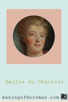 Gabrielle Emilie du Châtelet, née Le Tonnelier de Breteuil, est considerée comme la première savante ( reconnue pour son travail par ses contemporains ) française. Epistolière, traductrice, femme de lettres, noble, physicienne, philosophe, commentatrice, femme très « à la mode » à son époque, elle a contribué à beaucoup d'ouvrages, de traductions de traité. Quittant sa vie mondaine lors de sa rencontre avec Voltaire, Madame du Châtelet consacre le reste de sa vie aux sciences et aux lettres. Madame, Comme, Movie Posters, Learn Physics, Dating, Letters, Film Poster, Billboard, Film Posters