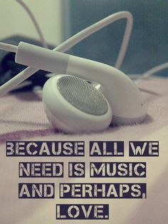 #music + #love = all we need