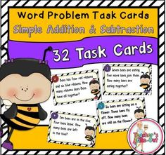 Bee Word Problem Task Cards using Simple Addition and Subtraction includes 32 Task Cards. These task cards will have your students practicing solving word problems all spring long! The task cards use number words 1-12. These are great for beginners, This pack includes:32 Word Problem Task Cards
