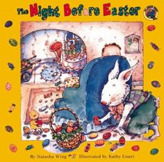 The Night Before Easter by Natasha Wing. ER WING.
