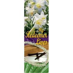 My Redeemer Lives - Indoor Banner