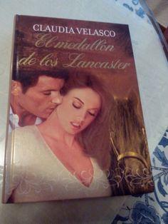 El medallon de los Lancaster de Claudia Velasco