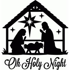 Silhouette Design Store - View Design #52455: oh holy night nativity