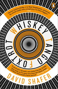 Whisky Tango Foxtrot by David Shafer; design by Richard Bravery (Penguin / June 2015)