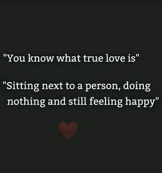 True Love Quotes For Him, Simple Love Quotes, English Love Quotes, What's True Love, Soulmate Love Quotes, Love Smile Quotes, Quotes That Describe Me, Soul Quotes, Cute Quotes