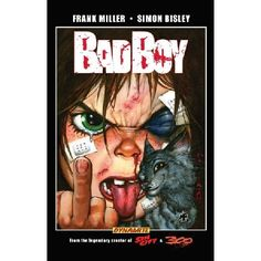 Frank Millers Bad Boy HC Bisley Cvr Dynamite Entertainment proudly presents a brand-new hardcover production of Bad Boy by Frank Miller and Simon Bisley! Bad Boy features Jason a little boy who comes to realize his parents arent his par http://www.MightGet.com/january-2017-13/frank-millers-bad-boy-hc-bisley-cvr.asp