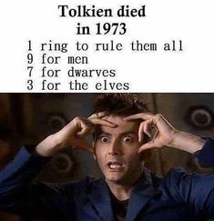 "Tolkien died i 1973. 1 Ring To Rule Them All. 9 Rings for Men. 7 for Dwarves. 3 for the Elves. Ever thought of this? ""Coincidences""... . . . . . . . . . . . . #tolkien #tolkiendeath #1973 #jrrtolkien #tolkienjrr #1973 #oneringtorulethemall #theonering #onering #wearenotalone #1111 #silmaris #silmarillion #thehobbit #lordoftherings"