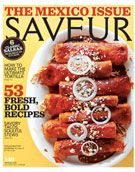 THE MEXICO ISSUE  Saveur