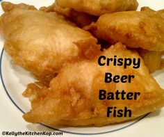 Homemade Beer Batter (For Fish, Chicken, Shrimp, Onion Rings, etc.) - Kelly the Kitchen Kop | Kelly the Kitchen Kop