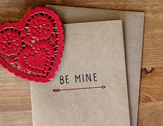 Be Mine Valentine Card  - Hand Lettered Be Mine Arrow Eco-Friendly Valentine's Day Card and Envelope. $4.00, via Etsy.