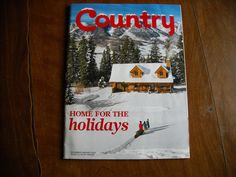 Country - the Land and Life We Love Home For the Holidays December / January 2012 Vol. 25 No. 6 - for sale at Wenzel Thrifty Nickel ecrater store