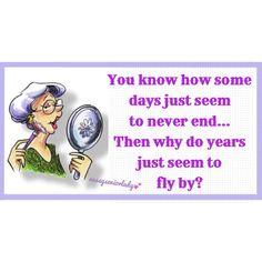 Senior Quotes, Aging Gracefully, Sassy