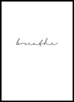 Poster met de tekst breathe in handschrift en minimalistisch design waardoor hij overal bij past. Combineer posters met tekst met foto's van natuur en maak een mooie en harmonische fotowand in uw woning. www.desenio.nl