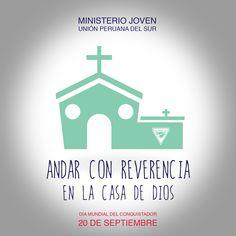 Andar con reverencia en la casa de Dios