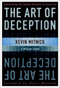 The Art of Deception, Kevin Mitnick  [Aldatma Sanatı]