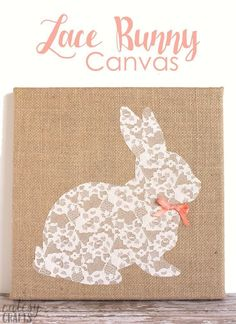 Combine brown burlap with delicate lace to make this pretty bunny canvas - it's an easy Easter craft you'll want to keep up for the entire year! crafts with candy Lace Bunny Canvas Easter Craft - DIY Candy Easter Crafts For Adults, Easy Easter Crafts, Easter Projects, Easter Art, Bunny Crafts, Hoppy Easter, Easter Bunny, Easter Ideas, Easter Eggs