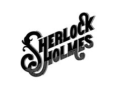 Sherlock Holmes lettering  by Amber Asay