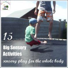 Creative Playhouse: 15 Big Sensory Activities