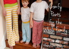 Comfy Pants for the Whole Family