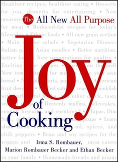 The All New All Purpose: Joy of Cooking by Irma S. Rombauer - Whether you get this in Hardcover or Spiral it covers the basics nicely