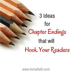 "Here's 3 ideas I've learned from reading bestselling novels on how to write ""un-put-downable"" chapter endings..."