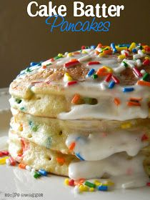 Recipe Swagger: Cake Batter Pancakes Would be fun for birthday breakfast :)