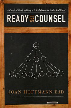 Ready Set Counsel, A Practical Guide to Being a School Counselor in the Real World by Joan Hoffmann, EdD, bridges the gap between theory and practice to get the reader up to speed in doing the daily job of a school counselor.