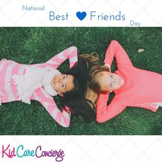 Best Friends are special people we hold near and dear to our hearts. If we are lucky, some of us have multiple best friends. Summer camp is a great way for children to meet their life long friends, and why not start this summer!Today, Celebrate Best Friend Day by:Spending time with your best friendMaking efforts to find a best friend(if you don't currently have one)Giving a small gift or card to your best friendCalling an old best friend that you've lost touch with
