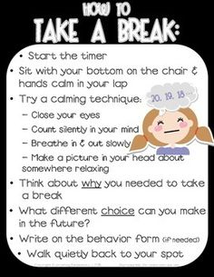 "Promote self control and implement logical consequences with this ""How to Take a Break"" poster packet to support character education in your classroom.  This may be used with ""take a break"", ""time out"", and ""thinking chair"" strategies.  Improve classroom management, teach your students to understand self control, reflect on their behavior, and build a safe and nurturing classroom enviroment.This 10-page packet provides full color and black & white posters."