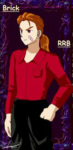 Brick- RRB by AnimeLoverWoman on DeviantArt