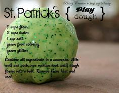 St. Patrick's Day play dough. Sounds like a fun activity :)