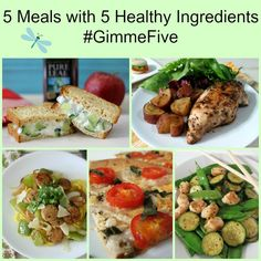 5 Meals with 5 Healthy Ingredients #GimmeFive