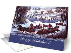 Happy Holidays. Seasonal Greetings for Customers. Central Park in Winter, Lithograph by Currier and Ives, circa 1862. Vintage Winter Scene Greeting Cards with personalized inside greeting. at greetingcarduniverse.com