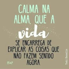 Blog GEuRecomendo. Simples assim.: Calma alma!