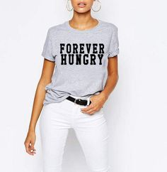 Pop Culture Shirts/Forever Hungry/Hungry Shirt/Foodie Tshirts/Food Lover Shirt/Food Lover Gift/College Student Gift/Funny Food Shirts/FN24