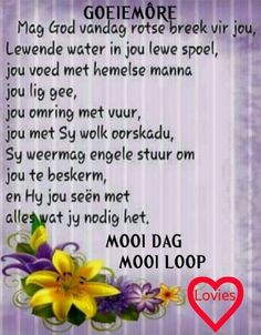 Good Morning Wishes, Good Morning Quotes, Lekker Dag, Prayer For Husband, Evening Greetings, Afrikaanse Quotes, Goeie More, The Secret Book, Special Quotes