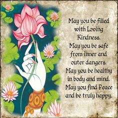 METTA or Loving Kindness Prayer.  Every morning I repeat this prayer 6 times: 1)for myself 2)for a mentor/teacher/role model of mine 3)for someone I am very close to 4)for someone who I am having difficulty with or struggle to like 5)for a stranger I may have crossed paths with like a store clerk or homeless person or someone next to me in my yoga class and 6)for all beings ....sometimes I say this more than 6 times if more people are weighing on my mind that I want to send love and kindness…