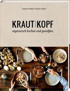 Our cookbook includes 65 seasonal, vegetarian recipes. Many of them are vegan, gluten-free and dairy-free dishes with influences from all over the world. Vegetarian Cookbook, Vegetarian Recipes, Healthy Recipes, Healthy Breakfast Potatoes, Happy Vegan, Green Kitchen, Healthy Meal Prep, Antique Books, Chill