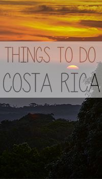 Traveling in Central America? Here are some ideas of things to do in Costa Rica.