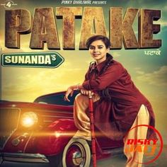 Download Patake Mp3 Song Singer Sunanda Music Gag Studioz | DjDosanjh.com