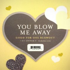 If they blow you away, tell them with a Drybar gift card. Shop gift cards from Drybar. Spa Promo, Salon Promotions, Perfect Blowout, Blow Dry Bar, Joelle, Clinic Design, Business Hairstyles, Gifts For New Parents, Salon Design