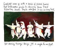 "Maira Kalman touches on #Gurdjieff's ""Sacred Dances"" from her astonishing weekly blog, ""The Pursuit of Happiness"" (2006) :)"