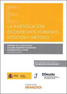 La Investigación en derechos humanos : posición y método. Thomson Reuters Aranzadi, 2020 Advertising, Human Rights, Senior Boys