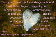 Ten ways to peacefully parent your teenager | Clean. www.lusaorganics....