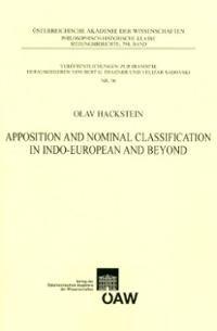 Apposition and nominal classification in indo-european and beyond / Olav Hackstein - Wien : Verlag der Österreichischen Akademie der Wissenschaften, 2010