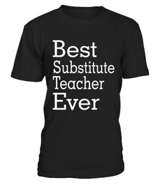 """# Best Substitute Teacher Ever-Christmas Gift Shirt .  Special Offer, not available in shops      Comes in a variety of styles and colours      Buy yours now before it is too late!      Secured payment via Visa / Mastercard / Amex / PayPal      How to place an order            Choose the model from the drop-down menu      Click on """"Buy it now""""      Choose the size and the quantity      Add your delivery address and bank details      And that's it!      Tags: The best gifts for Men, Women…"""