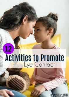 12 Activities to Promote Eye Contact