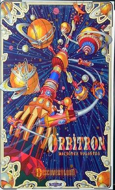 """Orbitron"" Attraction Poster, Disneyland Paris #steampunk (WANT.)"